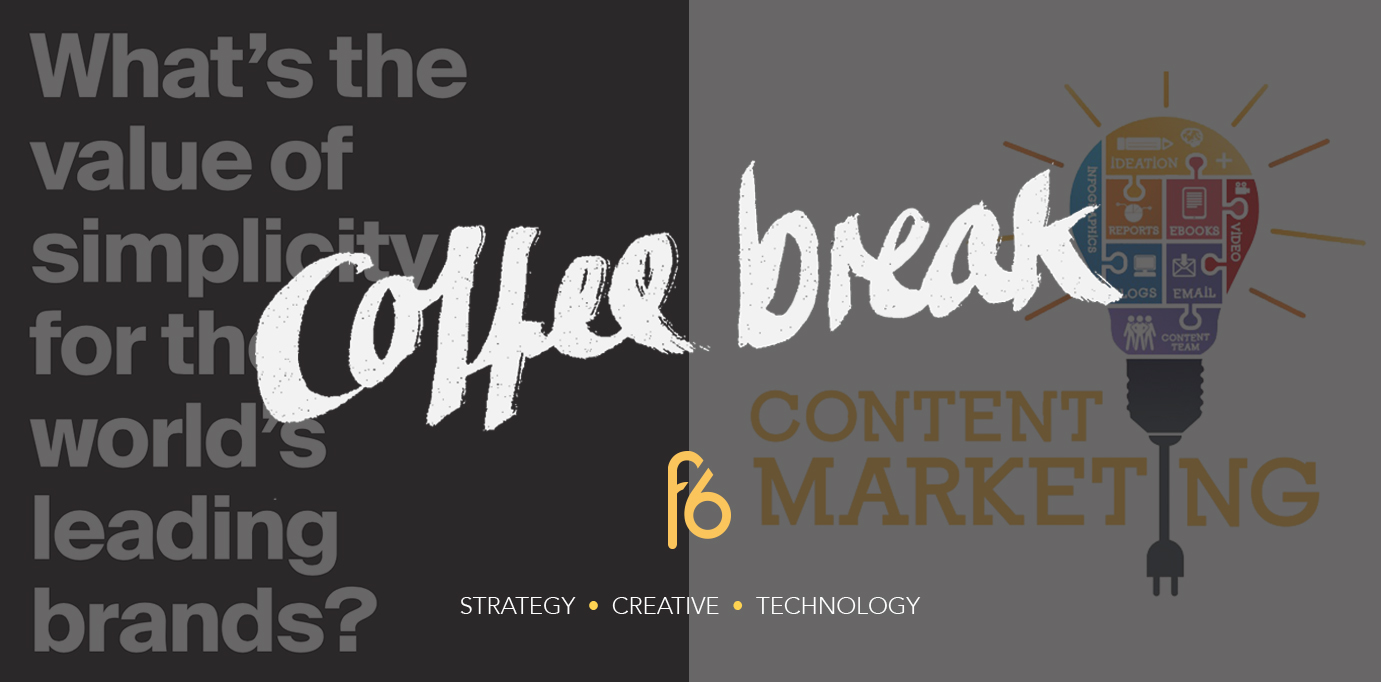 B2B content marketing and brands who KISS: Coffee Break 27-01-17