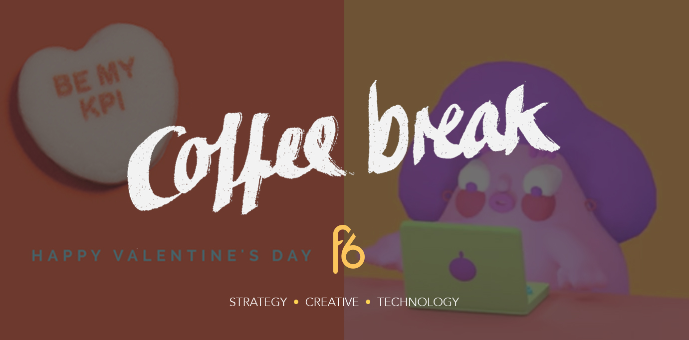 The month of love in advertising and if it's important, use a GIF: Coffee break 03-02-17